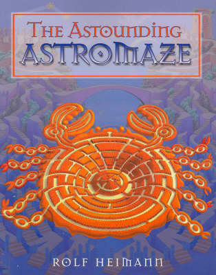 The Astounding Astromaze by Rolf Heimann