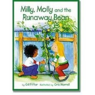 Milly and Molly and the Runaway Bean by