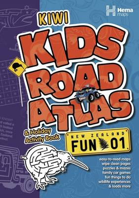 Kiwi Kids Road Atlas & Holiday Activity Book by