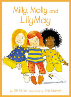 Milly Molly and Lily May by