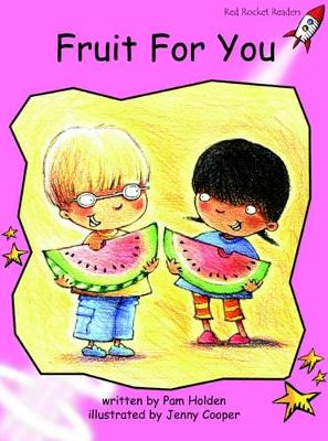 Fruit for You Pre-reading by Pam Holden