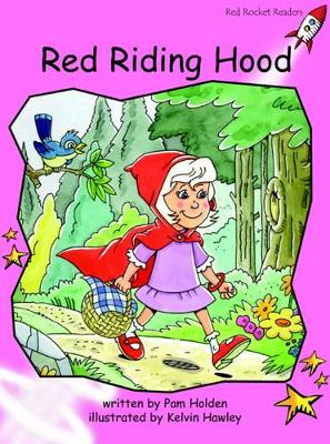 Red Riding Hood Pre-reading by Pam Holden
