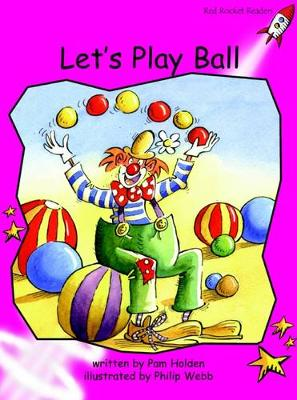 Let's Play Ball Emergent by Pam Holden