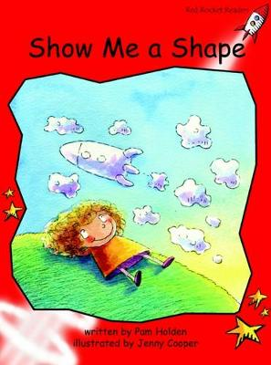 Show Me a Shape Early by Pam Holden