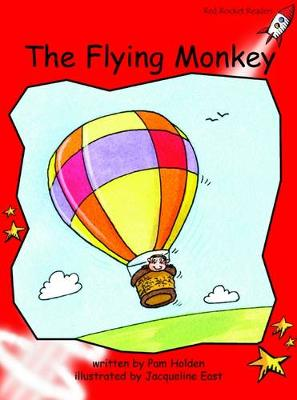The Flying Monkey Early by Pam Holden