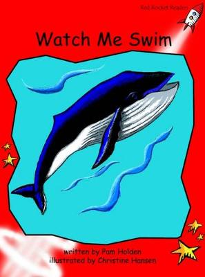 Watch Me Swim Early by Pam Holden