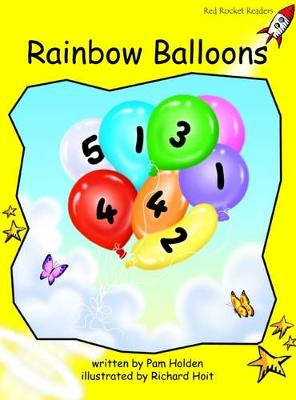 Rainbow Balloons Early by Pam Holden