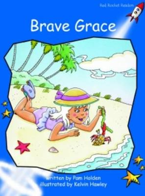 Brave Grace Early by Pam Holden