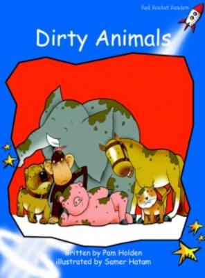 Dirty Animals Early by Pam Holden