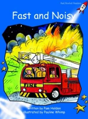 Fast and Noisy Early by Pam Holden