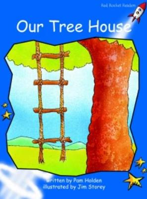 Our Tree House Early by Pam Holden