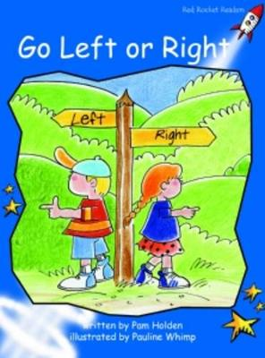 Go Left or Right Early by Pam Holden