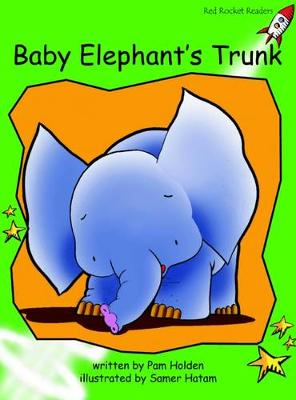 Baby Elephants Trunk Early by Pam Holden