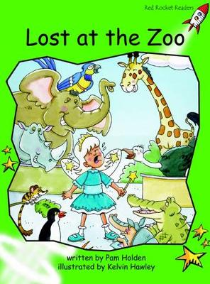 Lost at the Zoo Early by Pam Holden