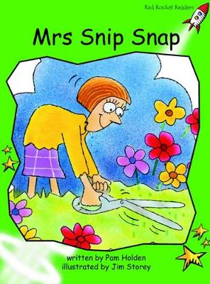 Mrs Snip Snap Early by Pam Holden