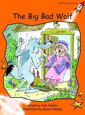 The Big Bad Wolf Fluency by Pam Holden