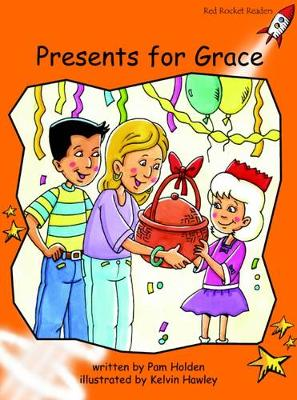 Presents for Grace Fluency by Pam Holden