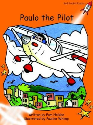 Paulo the Pilot Fluency by Pam Holden