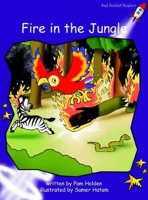 Fire in the Jungle Fluency by Pam Holden