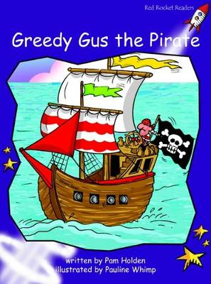 Greedy Gus the Pirate Fluency by Pam Holden