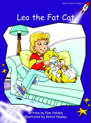 Leo the Fat Cat Fluency (Standard English Edition) by Pam Holden