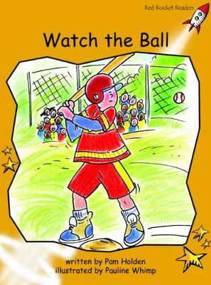 Watch the Ball Fluency by Pam Holden
