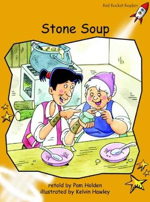 Stone Soup Fluency by Pam Holden