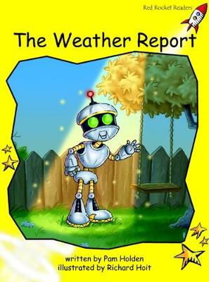The Weather Report Early by Pam Holden