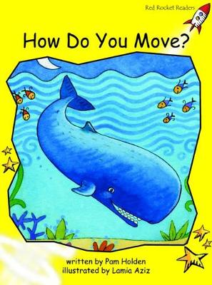How Do You Move? Early by Pam Holden