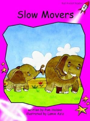 Slow Movers Emergent by Pam Holden