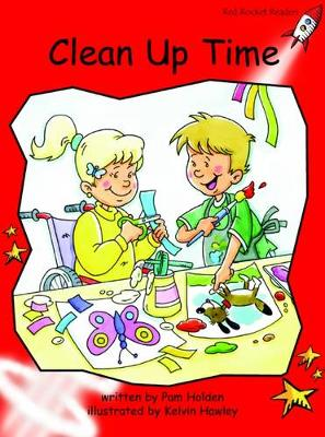 Clean Up Time Early by Pam Holden