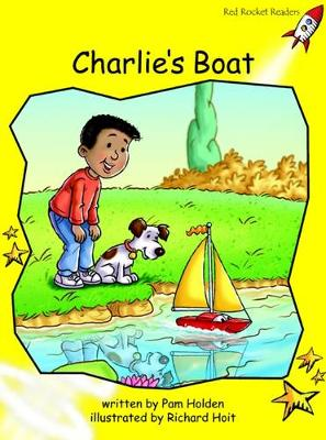 Charlie's Boat Early by Pam Holden