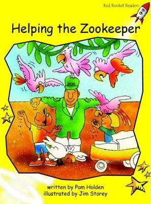 Helping the Zoo Keeper Early by Pam Holden