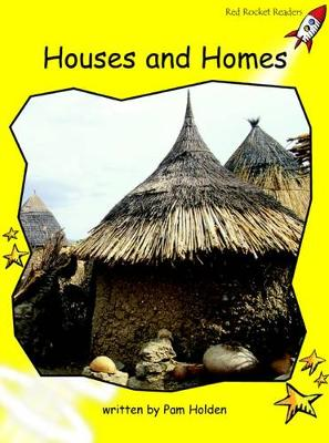 Houses and Homes Early by Pam Holden