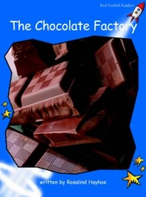 Chocolate Factory Early by Rosalind Hayhoe