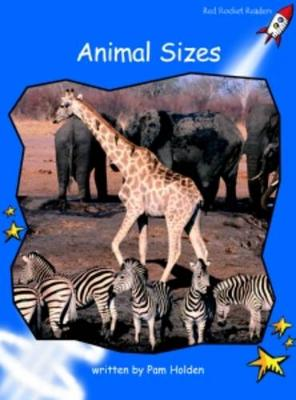 Animal Sizes Early by Pam Holden
