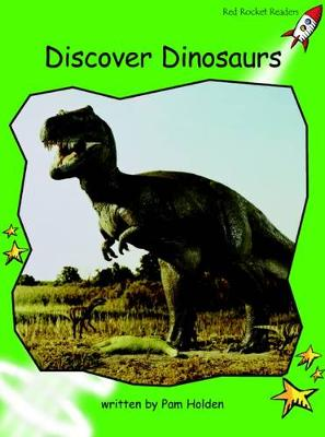 Discover Dinosaurs Early by Pam Holden