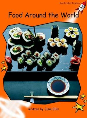 Foods Around the World Fluency by Julie Ellis