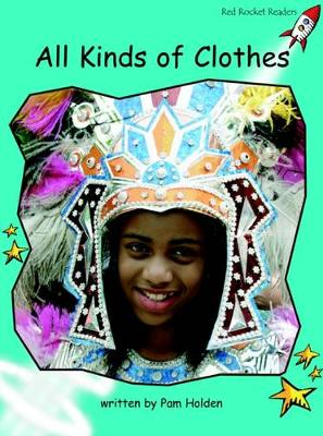 All Kinds of Clothes Fluency by Pam Holden