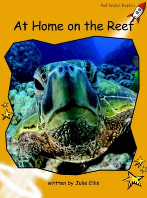 At Home on the Reef Fluency by Julie Ellis