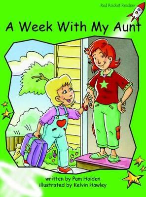 A Week with My Aunt Early by Pam Holden
