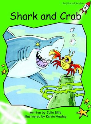 Shark and Crab Early by Julie Ellis