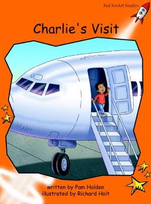 Charlie's Visit Fluency by Pam Holden