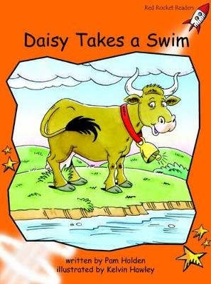 Daisy Takes a Swim Fluency by Pam Holden