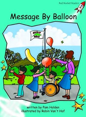 Message by Balloon Fluency by Pam Holden
