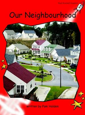 Our Neighbourhood Early (Standard English Edition) by Pam Holden