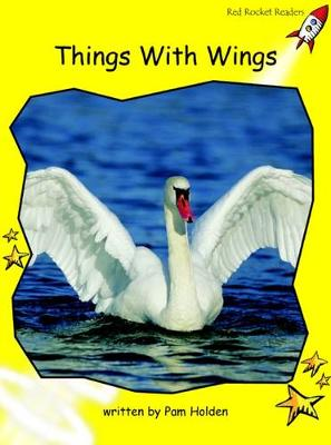 Things with Wings Early by Pam Holden