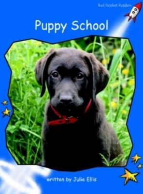 Puppy School Early by Julie Ellis