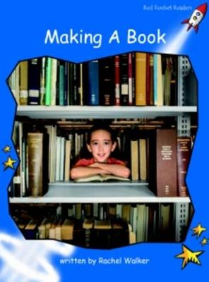 Making a Book Early by Rachel Walker
