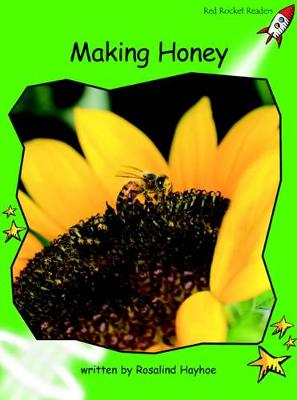 Making Honey Early by Ros Hayhoe
